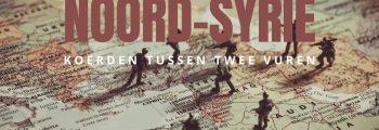 Noord-Syrië: Koerden tussen twee vuren